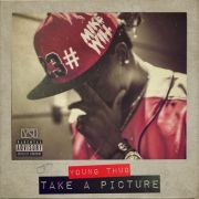 Mike WiLL Made-It & Young Thug - Take A Picture
