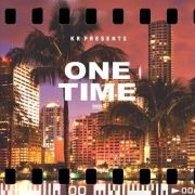 KR - One Time (Prod. Thomson)
