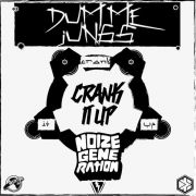 Dumme Jungs & Noize Generation - Crank It Up