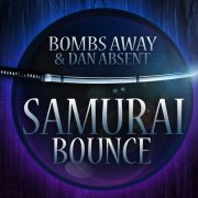 Bombs Away & Dan Absent - Samurai Bounce (Original Mix)