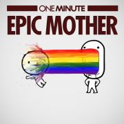 One Minute - Epic Mother