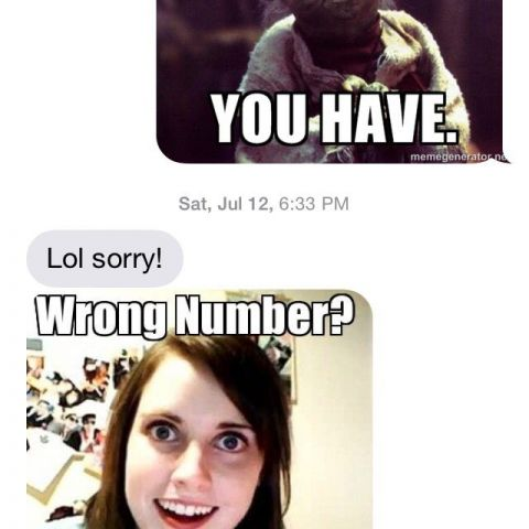 Overly Attached Wrong Number