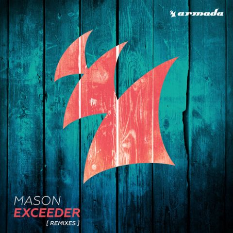 Mason - Exceeder (Kill The Buzz Remix)