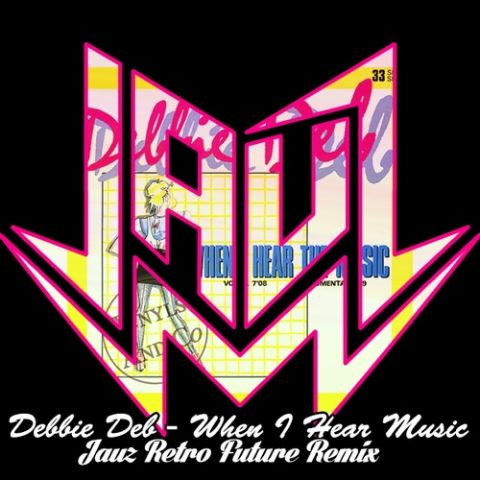 Debbie Deb - When I Hear Music (Jauz RetroFuture Remix) @jauzofficial