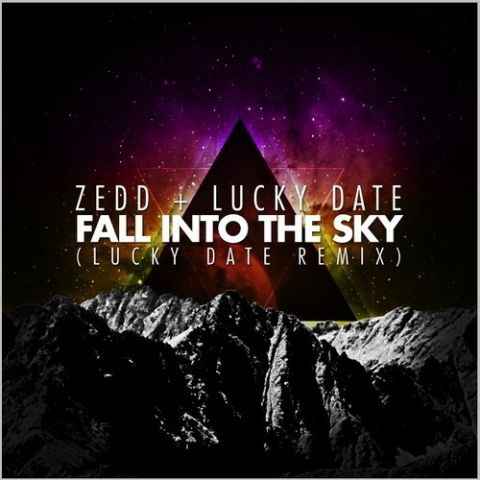 Zedd & Lucky Date ft. Ellie Goulding  - Fall Into The Sky (Lucky Date Remix)