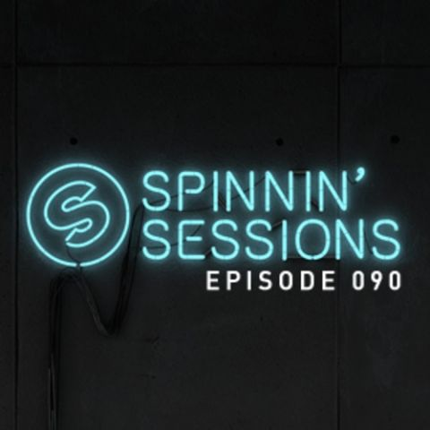 Spinnin' Sessions 090 - Guest: Tommy Trash b2b Burns