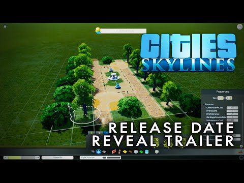 Cities: Skylines - Release Date Reveal Trailer