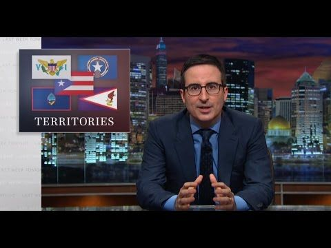 Last Week Tonight with John Oliver: U.S. Territories