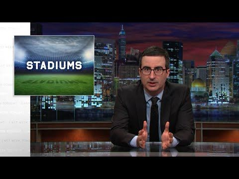 Last Week Tonight with John Oliver: Stadiums (HBO)