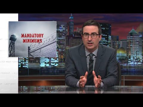 Last Week Tonight with John Oliver: Mandatory Minimums