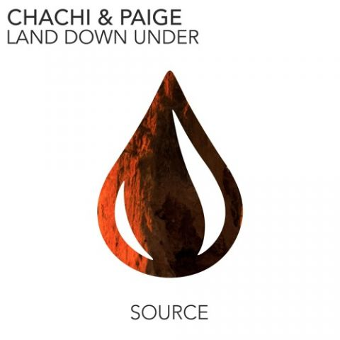 Chachi & Paige - Land Down Under [Out Now]