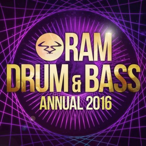 Ram Records Drum & Bass Annual 2016 mixed by TEDDY KILLERZ