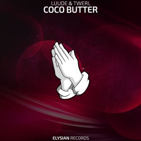 LUUDE & TWERL - Coco Butter