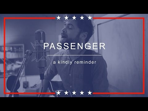 Passenger | A Kindly Reminder (with lyrics)