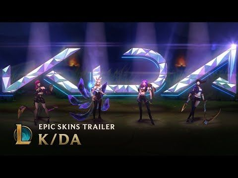 K/DA | OFFICIAL SKINS TRAILER - LEAGUE OF LEGENDS