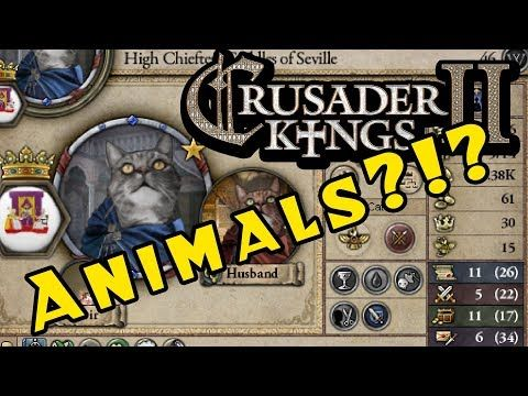 Crusader Kings II - Holy Fury:  ANIMAL KINGDOMS?!?!?