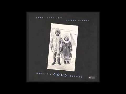 Larry Lovestein (Mac Miller) and Ariana Grande - Baby It's Cold Outside