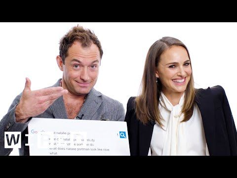 Natalie Portman & Jude Law Answer the Web's Most Searched Questions | WIRED