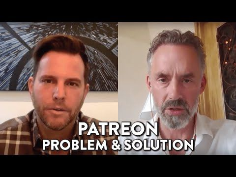 Patreon: Problem & Solution: Dave Rubin & Dr Jordan B Peterson