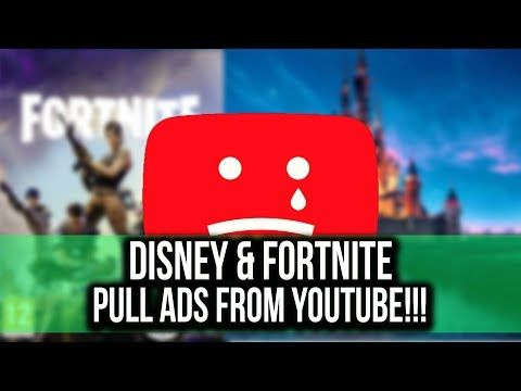 Disney & Fortnite both pull ads on YouTube #YouTubeWakeUp