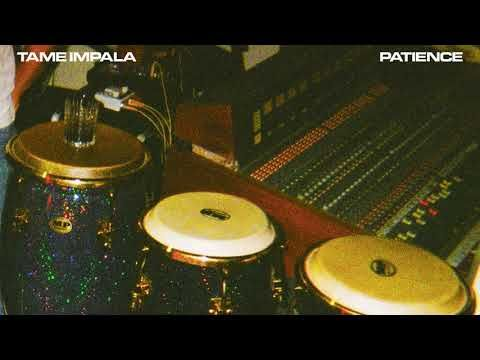 Tame Impala - Patience (Official Audio)