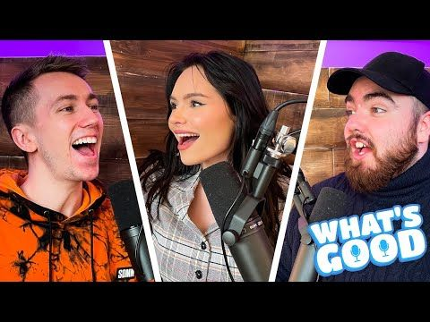 Talia on NEW MUSIC, Logan and KSI W's & Niko For Mayor of London?? - What's Good Full Podcast Ep.98