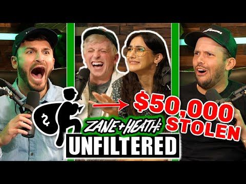 Con Artist Stole $50,000 From Heath - UNFILTERED #74