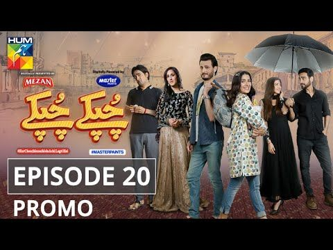 Chupke Chupke Episode 20 | Promo | Digitally Presented by Mezan & Powered by Master Paints | HUM TV